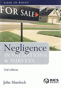 Cover of Negligence in Valuations and Surveys: Case in Point