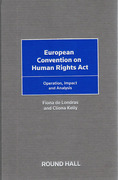Cover of European Convention on Human Rights Act: Operation, Impact and Analysis