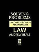 Cover of Solving Problems in Constitutional and Administrative Law