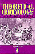 Cover of Theoretical Criminology: From Modernity to Post-Modernism
