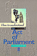 Cover of How to Understand an Act of Parliament