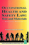 Cover of Occupational Health and Safety Law: Text and Materials