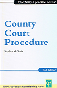 Cover of Cavendish Practice Notes: County Court Procedure