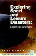 Cover of Exploring Sport and Leisure Disasters
