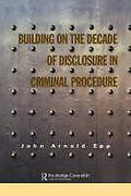 Cover of Building on the Decade of Disclosure in Criminal Procedure