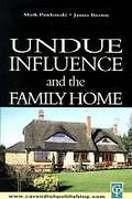 Cover of Undue Influence and the Family Home