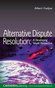 Cover of Alternative Dispute Resolution: A Developing World Perspective