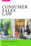 Cover of Consumer Sales Law: The Law Relating to Consumer Sales and Financing of Goods