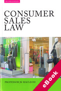Cover of Consumer Sales Law: The Law Relating to Consumer Sales and Financing of Goods (eBook)