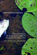Cover of Enforcement of European Union Environmental Law: Legal Issues and Challenges