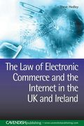 Cover of The Law of Electronic Commerce and the Internet in the UK and Ireland