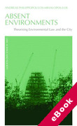 Cover of Absent Environments: Theorising Environmental Law and the City (eBook)