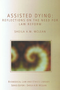 Cover of Assisted Dying: Reflections on the Need for Law Reform