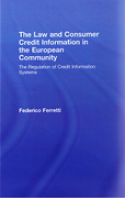 Cover of Law and Consumer Credit Information in the European Community