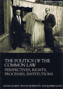 Cover of The Politics of the Common Law: Perspectives, Rights, Processes, Institutions