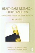 Cover of Healthcare Research Ethics and Law: Regulation, Review and Responsibility