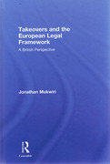 Cover of Takeovers and the European Legal Framework: A British Perspective
