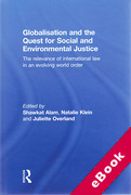 Cover of Globalisation and the Quest for Social and Environmental Justice: The Relevance of International Law in an Evolving World Order (eBook)