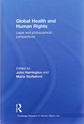 Cover of Global Health and Human Rights: Legal and Philosophical Perspectives