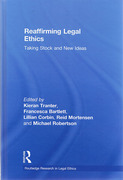 Cover of Reaffirming Legal Ethics: Taking Stock and New Ideas