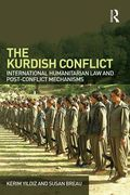 Cover of Kurdish Conflict: International Humanitarian Law and Post-Conflict Mechanisms