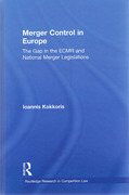 Cover of Merger Control in Europe: The Gap In The ECMR And National Merger Legislations
