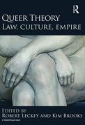 Cover of Queer Theory: Law, Culture, Empire