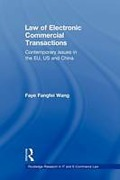 Cover of Law of Electronic Commercial Transactions: Contemporary Issues in the EU, US and China