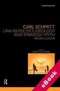 Cover of Carl Schmitt: Law as Politics, Ideology and Strategic Myth (eBook)