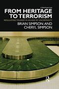 Cover of From Heritage to Terrorism: Regulating Tourism in an Age of Uncertainty