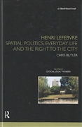 Cover of Henri Lefebvre: Spatial Politics, Everyday Life and the Right to the City