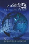 Cover of Combating International Crime: The Longer Arm of the Law