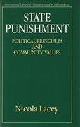 Cover of State Punishment: Political Principles and Community Values