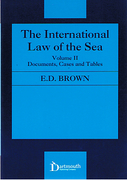 Cover of The International Law of the Sea: Volume 2: Documents, Cases and Tables