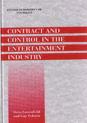 Cover of Contract and Control in the Entertainment Industry: Dancing on the Edge of Heaven