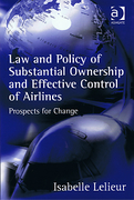 Cover of Law and Policy of Substantial Ownership and Effective Control of Airlines (eBook)