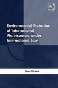 Cover of Environmental Protection of International Watercourses under International Law
