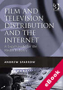 Cover of Film and Television Distribution and the Internet: A Legal Guide for the Media Industry (eBook)