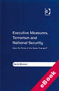 Cover of Executive Measures, Terrorism and National Security: Have the Rules of the Game Changed? (eBook)