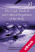 Cover of The Legal, Medical and Cultural Regulation of the Body: Transformation and Transgression (eBook)