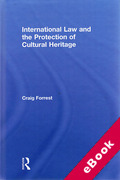 Cover of International Law and the Protection of Cultural Heritage (eBook)