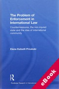 Cover of The Problem of Enforcement in International Law: Countermeasures, the Non-Injured State and the Idea of International Community (eBook)