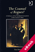 Cover of The Counsel of Rogues? A Defence of the Standard Conception of the Lawyer's Role (eBook)
