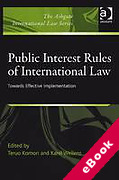 Cover of Public Interest Rules of International Law: Towards Effective Implementation (eBook)