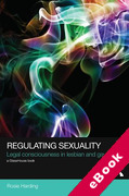 Cover of Regulating Sexuality: Legal Consciousness in Lesbian and Gay Lives (eBook)