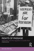 Cover of Rights of Passage: Sidewalks and the Regulation of Public Flow