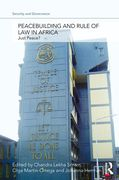 Cover of Peacebuilding and the Rule of Law in Africa: Just Peace?