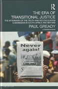 Cover of The Era of Transitional Justice: The Aftermath of the Truth and Reconciliation Commission in South Africa and Beyond
