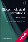 Cover of Biotechnological Inventions: Moral Restraints and Patent Law (eBook)