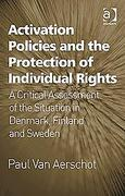Cover of Activation Policies and the Protection of Individual Rights: A Critical Assessment of the Situation of Individual Rights